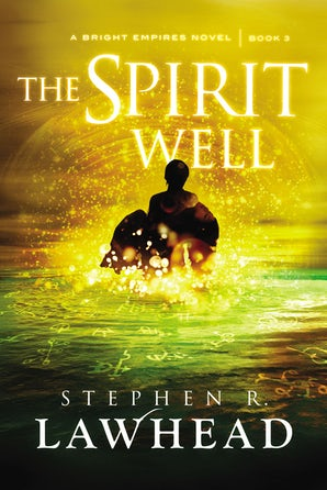 The Spirit Well Paperback  by Stephen Lawhead