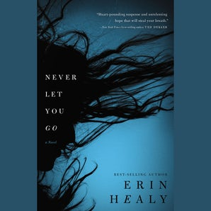 Never Let You Go Downloadable audio file UBR by Erin Healy