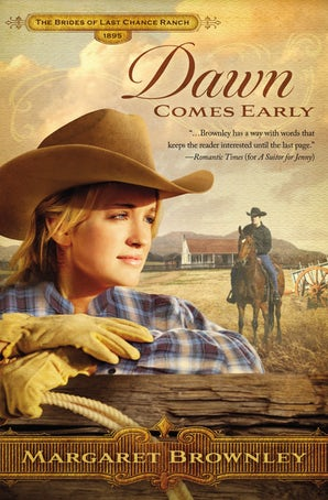 Dawn Comes Early Paperback  by Margaret Brownley