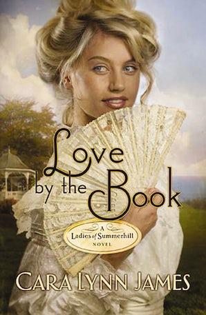 Love by the Book eBook  by Cara Lynn James