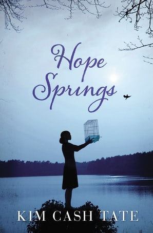 Hope Springs Paperback  by Kim Cash Tate