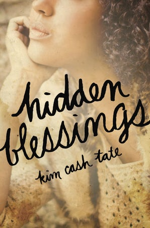 Hidden Blessings Paperback  by Kim Cash Tate