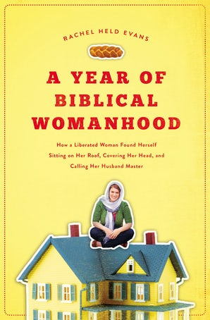A Year of Biblical Womanhood book image