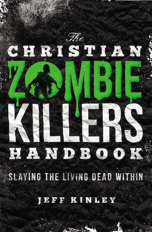 The Christian Zombie Killers Handbook book image