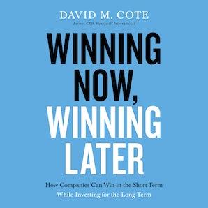 Winning Now, Winning Later book image