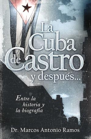 La Cuba de Castro y después... book image