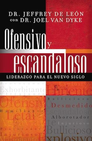 Ofensivo y escandaloso Paperback  by Jeffrey D. De León