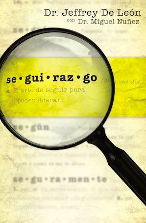 Seguirazgo Paperback  by Jeffrey D. De León