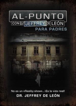 Al punto, para padres Paperback  by Jeffrey D. De León