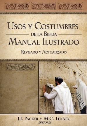 Usos y costumbres de la Biblia -Edición solo texto eBook  by J. I. Packer