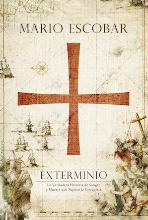 Exterminio eBook  by Mario Escobar