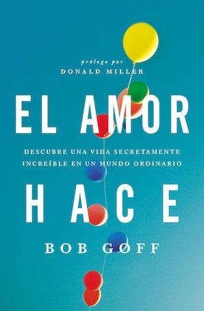 El amor hace book image