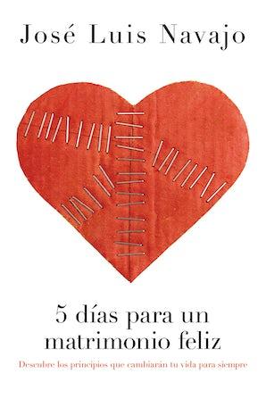 5 días para un matrimonio feliz book image
