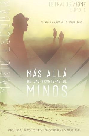 Más allá de las fronteras de Minos Paperback  by Mario Escobar