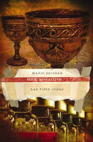 Las siete copas eBook DGO by Mario Escobar