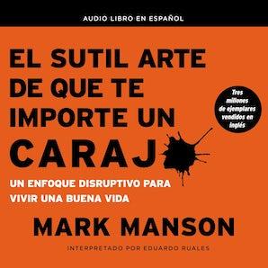 El sutil arte de que te importe un caraj* Downloadable audio file UBR by Mark Manson