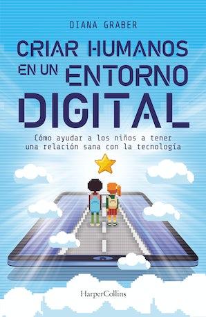 criar-humanos-en-un-entorno-digital