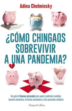 como-chingaos-sobrevivir-a-una-pandemia