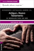 Sermones actuales sobre el Antiguo y el Nuevo Testamento