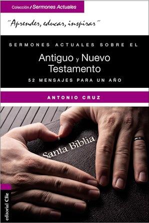 Sermones actuales sobre el Antiguo y el Nuevo Testamento book image