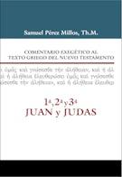 Comentario Exegético al texto griego del N.T. - 1ª, 2ª, 3ª Juan y Judas