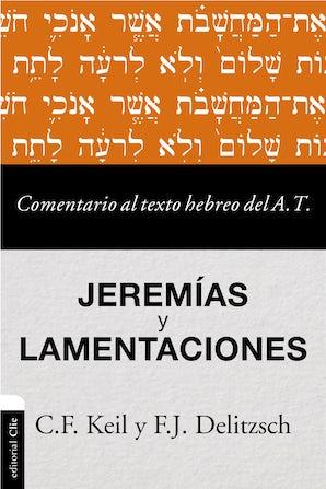 Comentario al texto hebreo del Antiguo Testamento - Jeremías y Lamentaciones book image