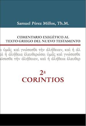 Comentario exegético al texto griego del Nuevo Testamento - 2 Corintios book image
