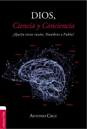 Dios, ciencia y conciencia book image