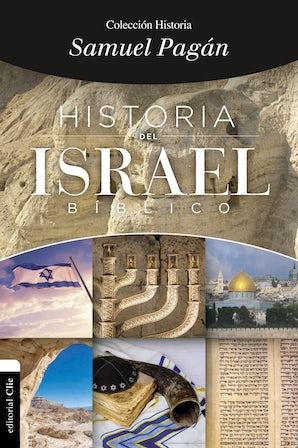 Historia del Israel bíblico Paperback  by Samuel Pagán