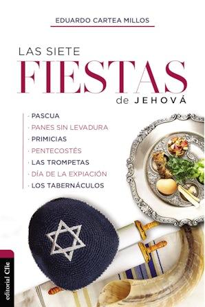 las-siete-fiestas-de-jehova