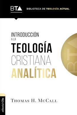 Introducción a la teología cristiana analítica