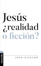 Jesús, ¿realidad o ficción?