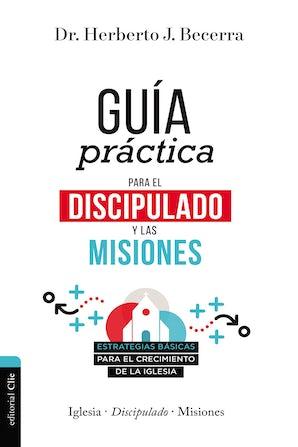 guia-practica-para-el-discipulado-y-las-misiones