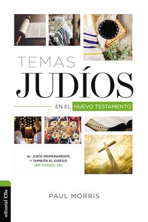 Temas Judíos en el Nuevo Testamento Paperback
