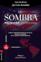 La sombra religiosa americana