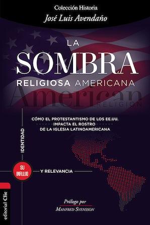 La sombra religiosa americana book image