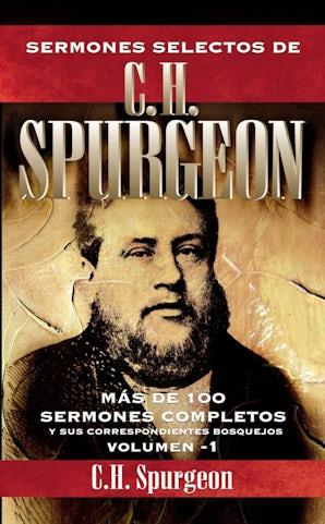 sermones-selectos-de-c-h-spurgeon-vol-1