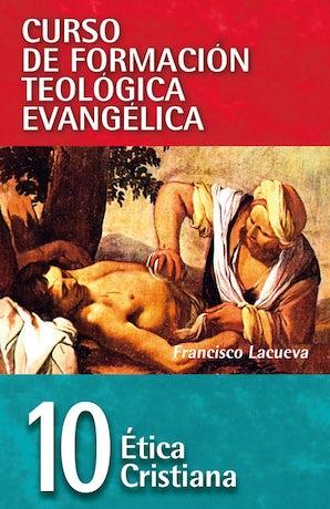CFT 10 - Ética cristiana Paperback  by Francisco Lacueva