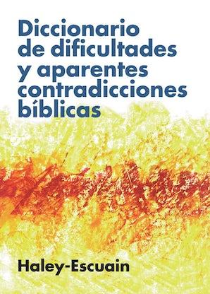 Diccionario de dificultades y aparentes contradicciones bíblicas book image