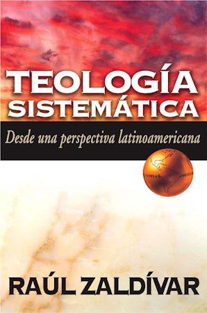 Teología sistemática de Zaldívar book image