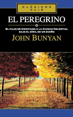 El Peregrino Paperback  by John Bunyan