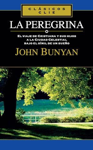 La Peregrina Paperback  by John Bunyan