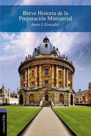 Breve historia de la preparación ministerial Paperback  by Justo L. Gonzalez