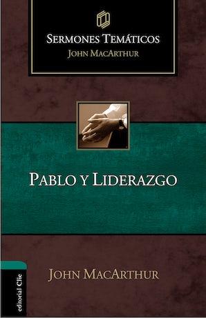 Pablo y liderazgo Hardcover  by John F. MacArthur