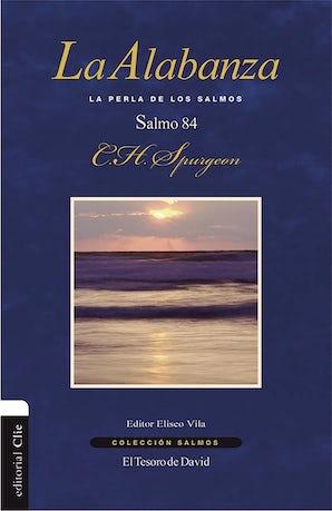 La alabanza Paperback  by Charles H. Spurgeon