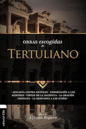 Obras escogidas de Tertuliano Paperback  by Alfonso Ropero