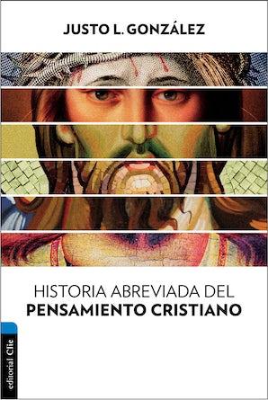 Historia abreviada del pensamiento cristiano Paperback  by Justo L. Gonzalez