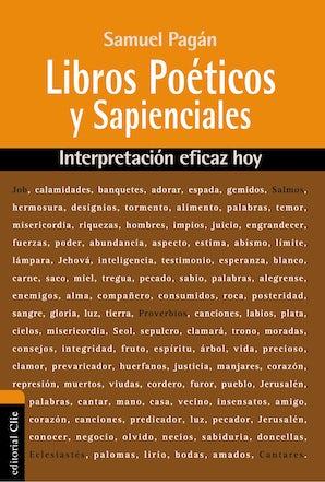 Libros Poéticos y Sapienciales Paperback  by Samuel Pagán