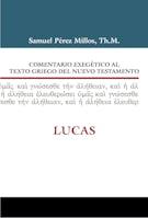 Comentario exegético al texto griego del Nuevo Testamento: Lucas