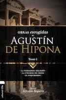 Obras escogidas de Augustín de Hipona, Tomo 1
